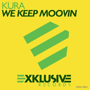 Image for 'We Keep Moovin (Kura Happy Edit)'