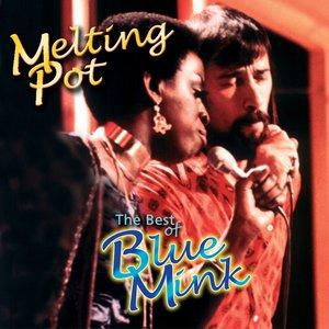 Image for 'Melting Pot - The Best of Blue Mink'