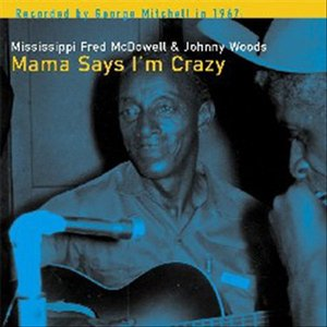 Image for 'Mama Says I'm Crazy'