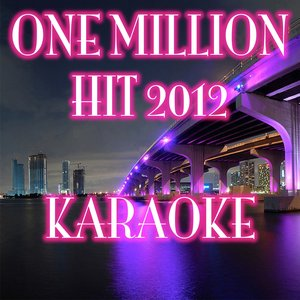 Image for 'One Million (Karaoke Version Originally Performed By Alexandra Stan)'