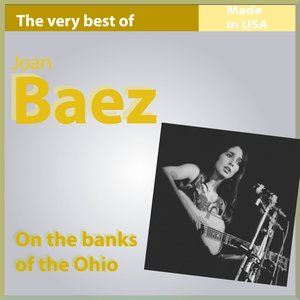 Image for 'The Very Best of Joan Baez: On the Banks of the Ohio'
