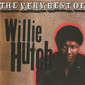 Image for 'The Very Best Of Willie Hutch'