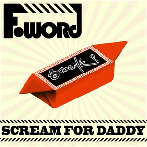 Image for 'Scream For Daddy'