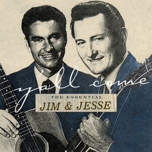 Image for 'Y'all Come: The Essential Jim & Jesse'
