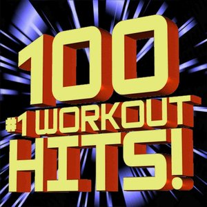 Image for '100 #1 Workout Hits!'
