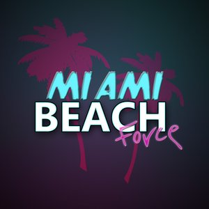 Immagine per 'Miami Beach Force'