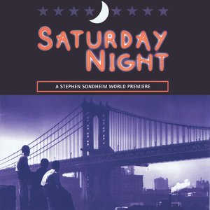 Image for 'Saturday Night (2000 original off-Broadway cast)'