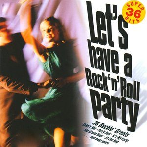 Immagine per 'Let's Have A Rock 'N' Roll Party - 36 Rockin' Greats'