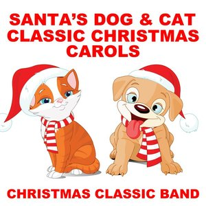 Bild für 'Santa's Dog & Cat Classic Christmas Carols'