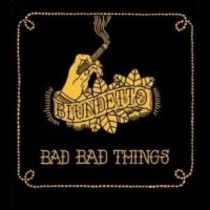 Imagen de 'Bad Bad Things'