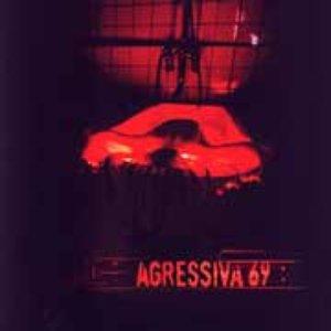 Zdjęcia dla 'Agressiva 69 +'