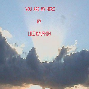 Image for 'You Are My Hero'