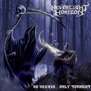 Image for 'No Heaven...Only Torment'