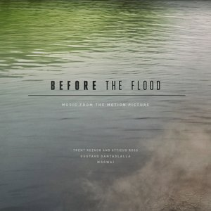 Imagen de 'Before The Flood: Music From the Motion Picture'