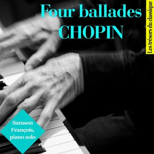 Image for 'Chopin : Four Ballades'