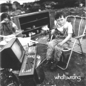 Image for 'What's Wrong'