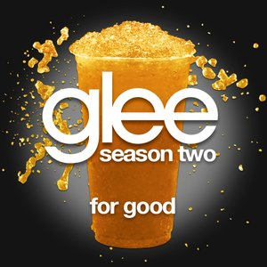 Image pour 'For Good (Glee Cast Version)'