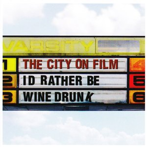 Image pour 'I'd Rather Be Wine Drunk'