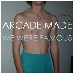 Image for 'We Were Famous'