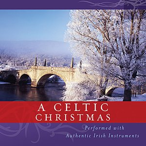 Bild für 'A Celtic Christmas - Performed With Authentic Irish Instruments'