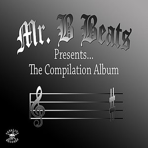 Image for 'Mr. B Presents the Compilation Album'