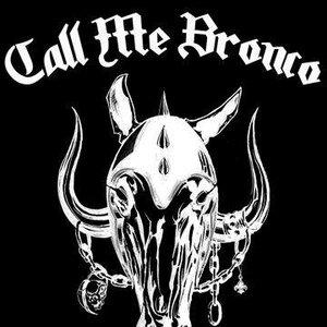 Image for 'Call Me Bronco'