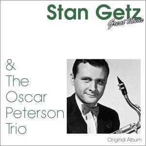 Bild für 'Stan Getz & the Oscar Peterson Trio (Original Album)'