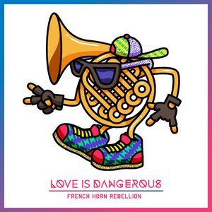 Immagine per 'Love Is Dangerous EP'