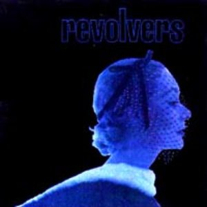 Image for 'Revolvers'