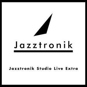 Imagem de 'Jazztronik Studio Live Extra'