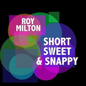 Image for 'Short, Sweet & Snappy'