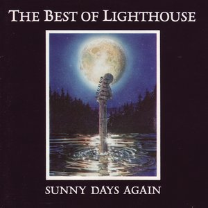 Image for 'The Best Of Lighthouse: Sunny Days Again'