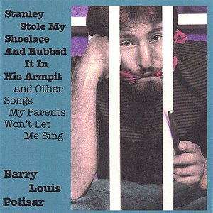 Image for 'Stanley Stole My Shoelace and Rubbed it in His Armpit and other Songs My Parents Won't Let Me Sing'