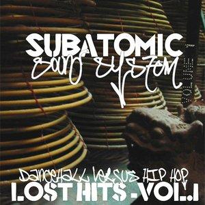 Bild für 'Lost Hits Volume 1: Dancehall Versus Hip Hop'