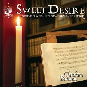 Image for 'Chamber Music (Baroque) - Schmelzer, J.H. / Bertali, A. / Pohle, D. (Sweet Desire - Prothimia Suavissima Sonatas)'