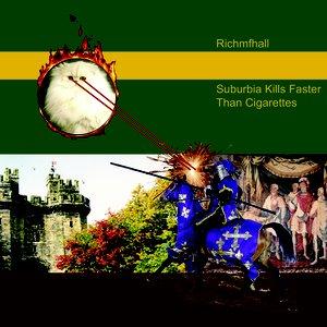 Image for 'Suburbia Kills Faster Than Cigarettes'