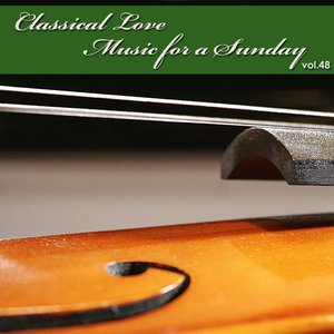 Image pour 'Classical Love - Music for a Sunday Vol 48'