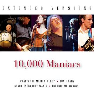 Image for '10,000 Maniacs: Extended Versions'