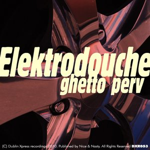 Image for 'Ghetto Perv EP'
