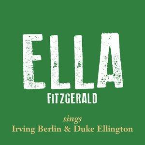 Image for 'Ella Fitzgerald Sings Irving Berlin & Duke Ellington, Vol. 1'