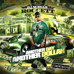 Image for 'Roccett & DJ Scream - Another Day Another Dollar'