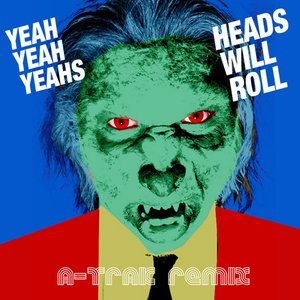 Image for 'Heads Will Roll (A-trak Remix)'