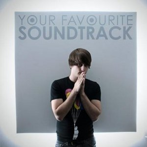Image for 'Your Favourite Soundtrack'