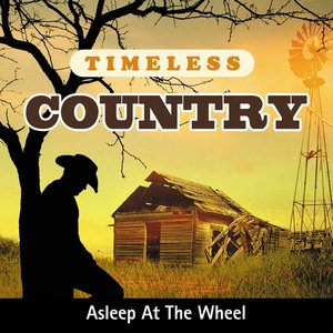 Image for 'Timeless Country: Asleep At the Wheel'