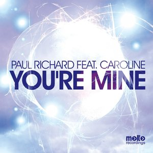 Image for 'You're Mine (feat. Caroline)'