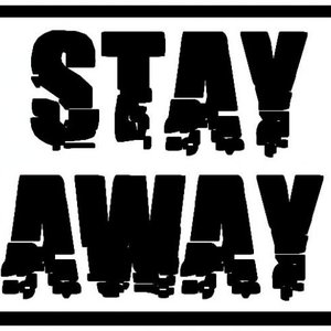 Image for 'stay away'
