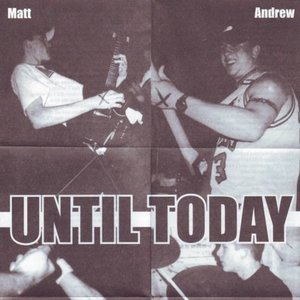 Image for 'Until Today'