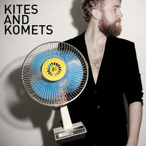 Image for 'Kites And Komets'