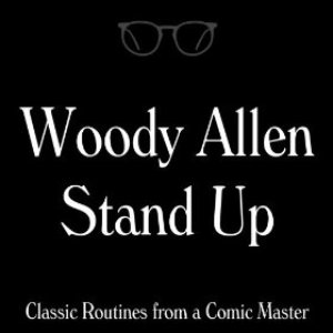 Image for 'Woody Allen Stand Up: Classic Routines from a Comic Master'