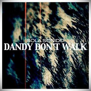 Изображение для 'Dandy Don't Walk - EP'